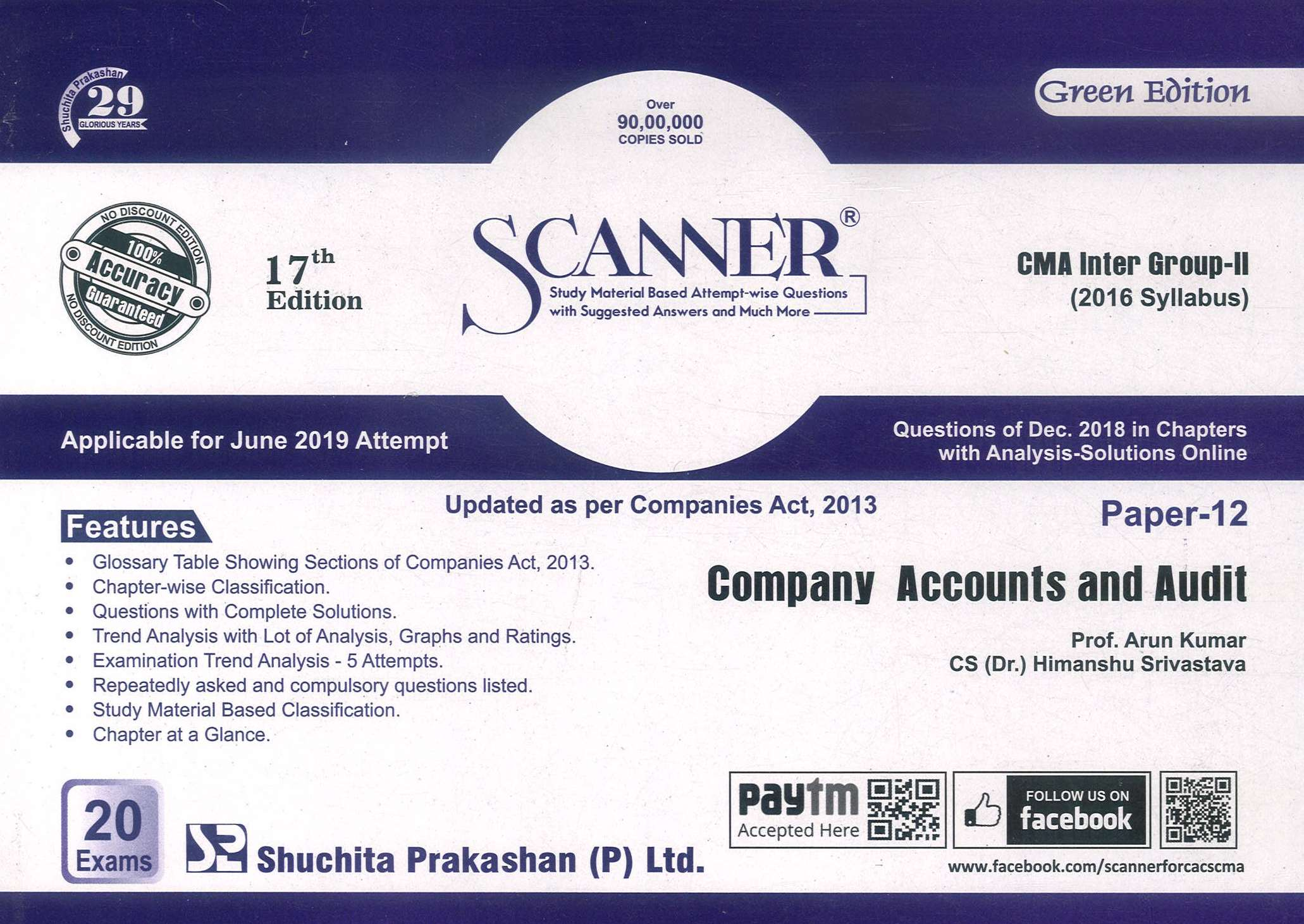 Shuchita Solved Scanner CMA Inter Group-II (New Syllabus) Paper-12 Company Accounts and Audit By Prof. Arun Kumar and CS (Dr.) Himanshu Srivastava Applicable for June 2019 Exam (Shuchita Prakashan) 17th Edition 2018 edition