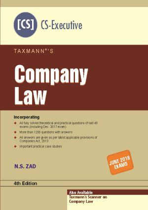 Taxmann Company Law for June 2018 Exam for CS Executive by N.S. Zad (Taxmann's Publications) Edition 3rd 2017