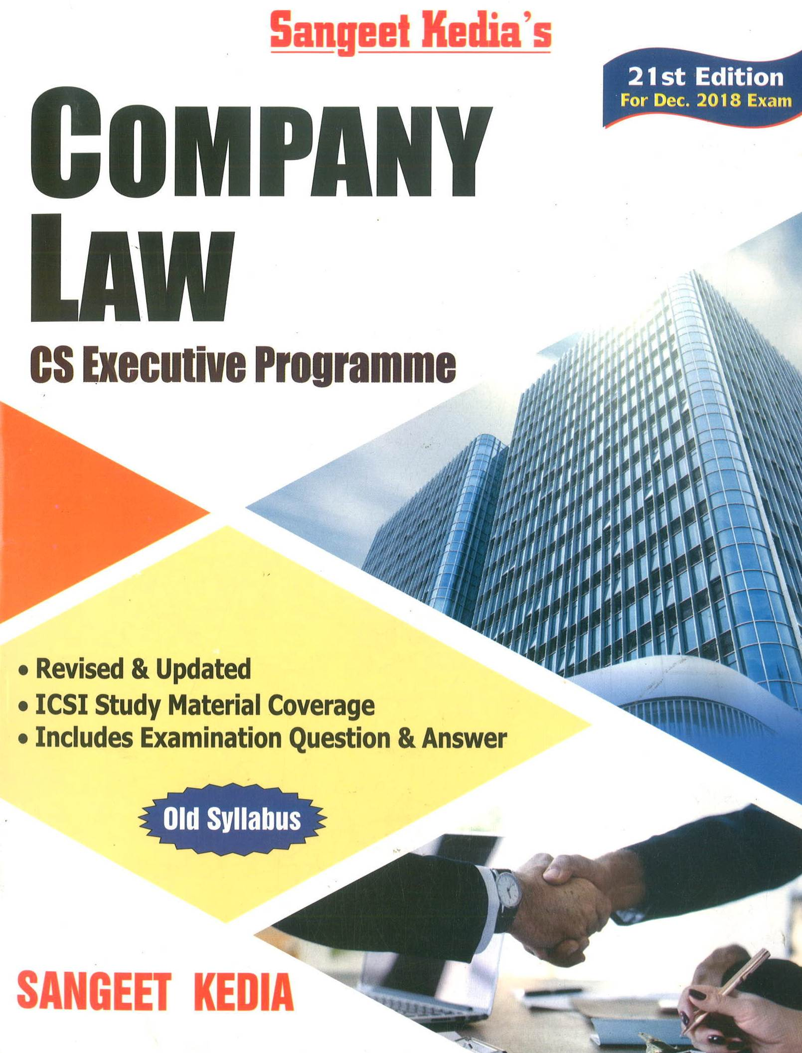 Pooja Law House For CS Executive Programme Company Law by Sangeet Kedia Applicable For Dec 2018 Exam (Pooja Law House Publishing) Edition 21st, 2018