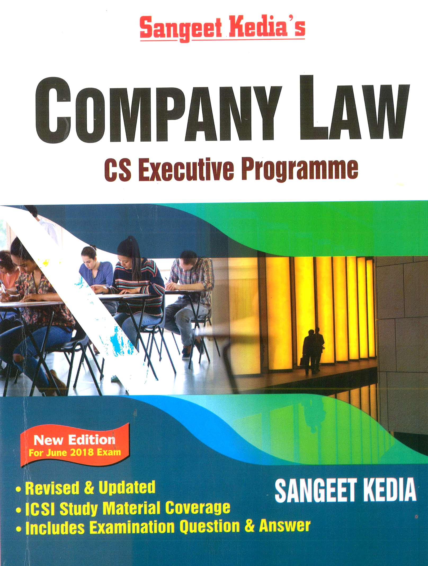 Pooja Law House For CS Executive Programme Company Law (As per New Syllabus ) by Sangeet Kedia Applicable For June 2018 Exam (Pooja Law House Publishing) Edition 20th, 2018
