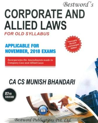 Bestword's Corporate and Allied Laws for CA Final for Nov 2018 exam by CA Munish Bhandari (Bestword's Publishing) Edition 27th, 2018