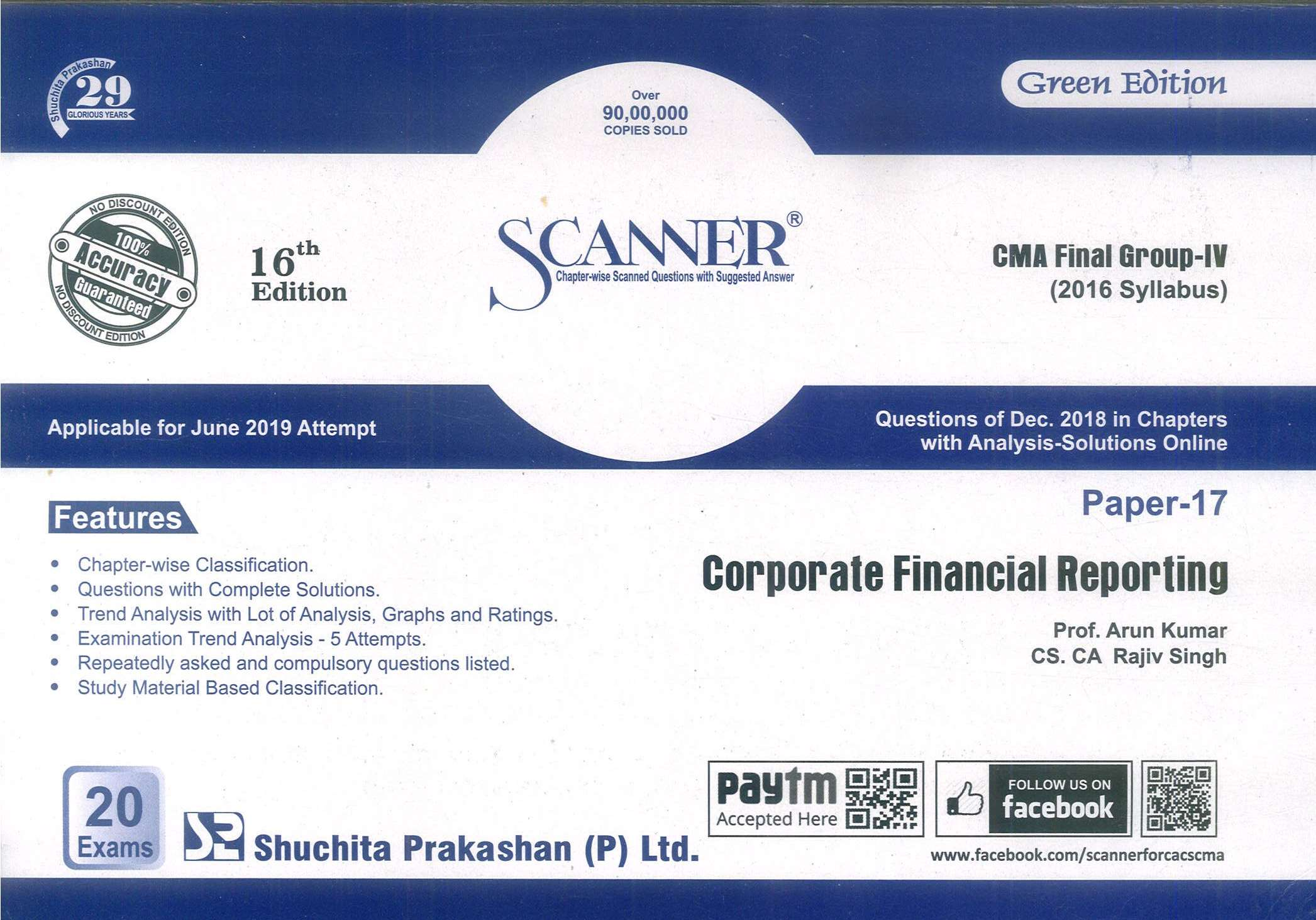 Shuchita Solved Scanner Corporate Financial Reporting New Syllabus By Arun Kumar, Rajiv Singh Applicable For June 2019 Exams (Shuchita Prakashan) 16th Edition 2019