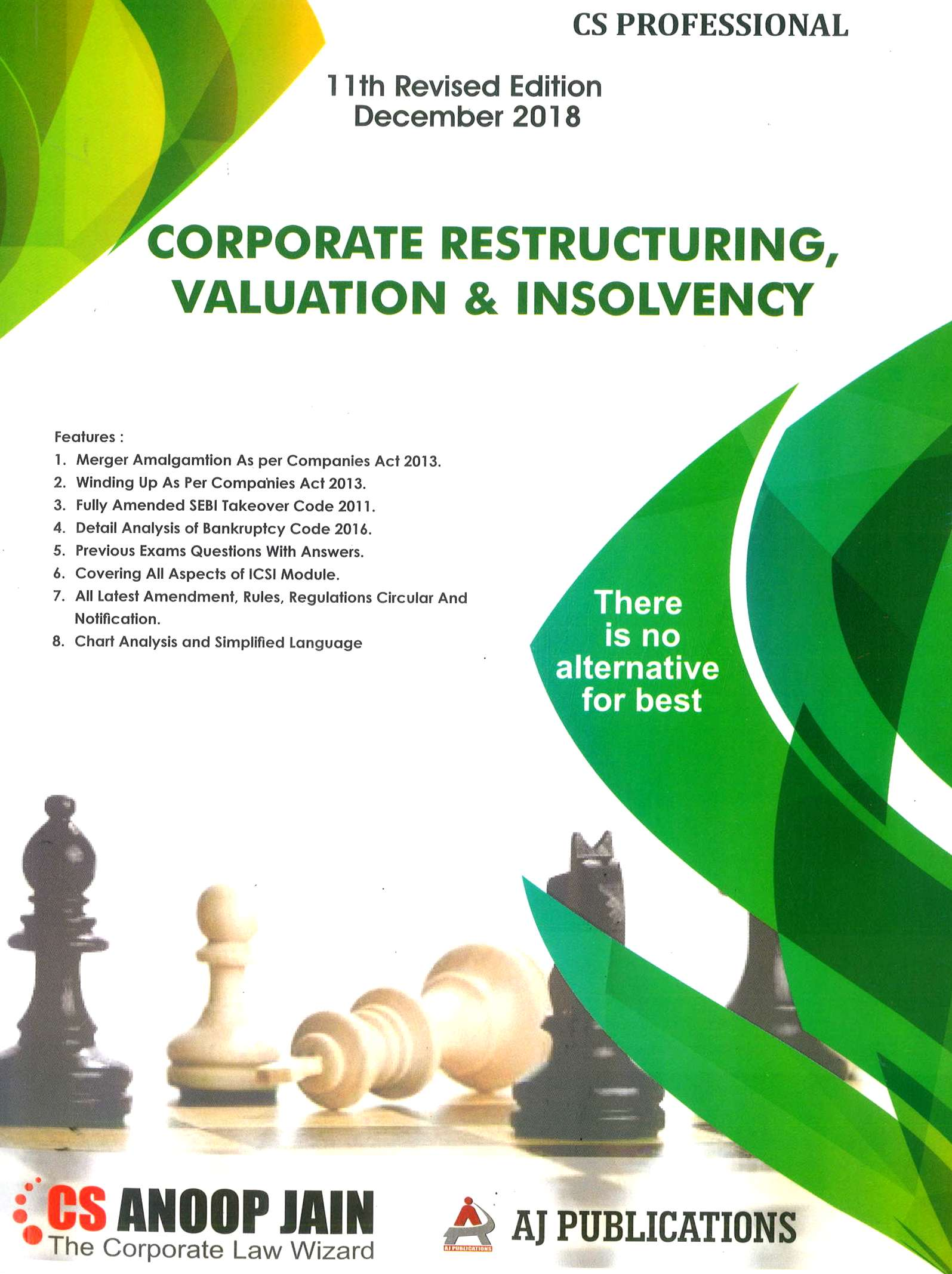 Corporate Restructuring, Valuation and Insolvency for CS Professional by CS Anoop Jain (AJ Publishing) for Dec 2018 examination 11th Revised Edition 2018