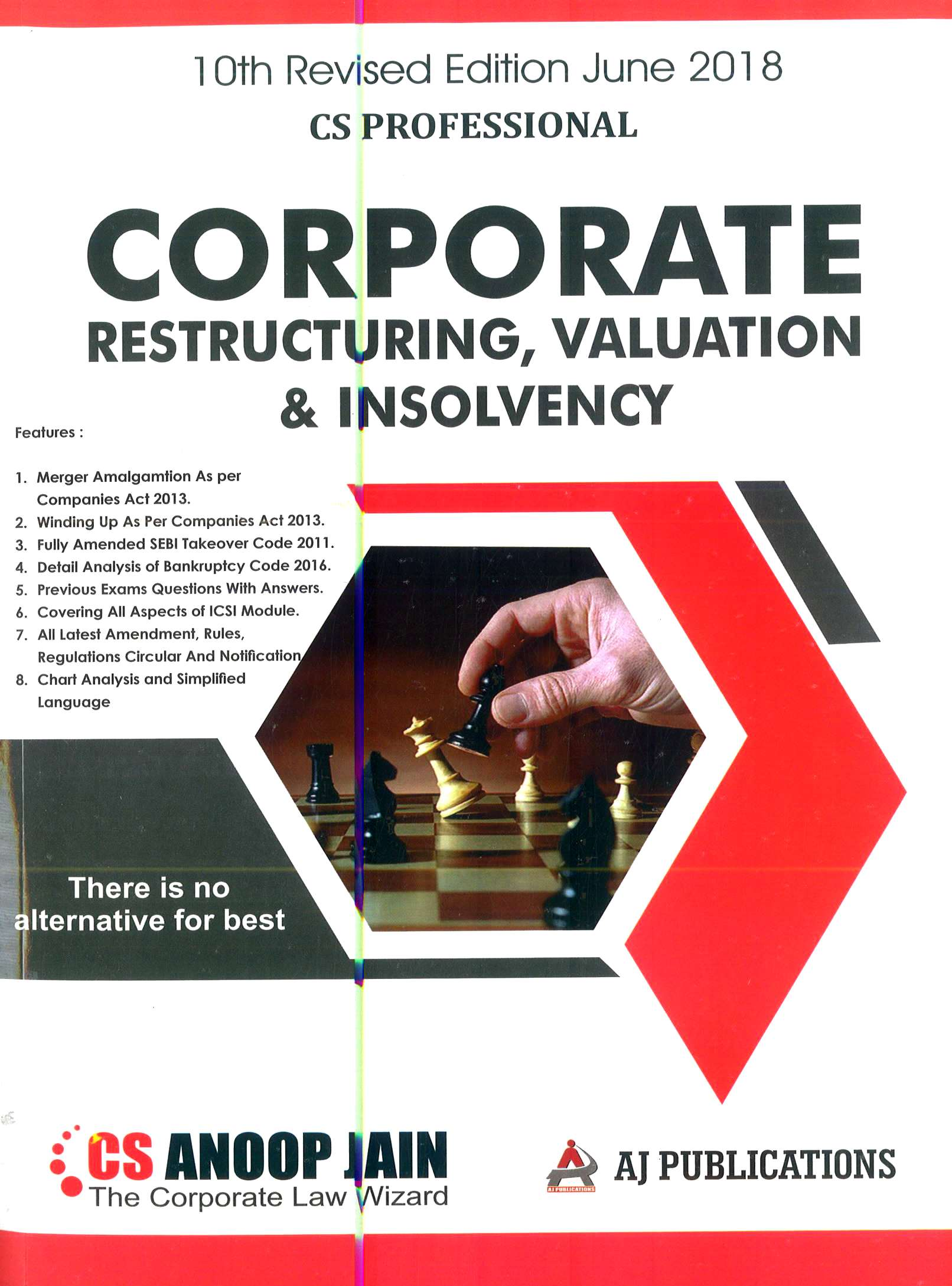 Corporate Restructuring, Valuation and Insolvency for CS Professional by CS Anoop Jain (AJ Publishing) for June 2018 examination 10th Revised Edition 2018