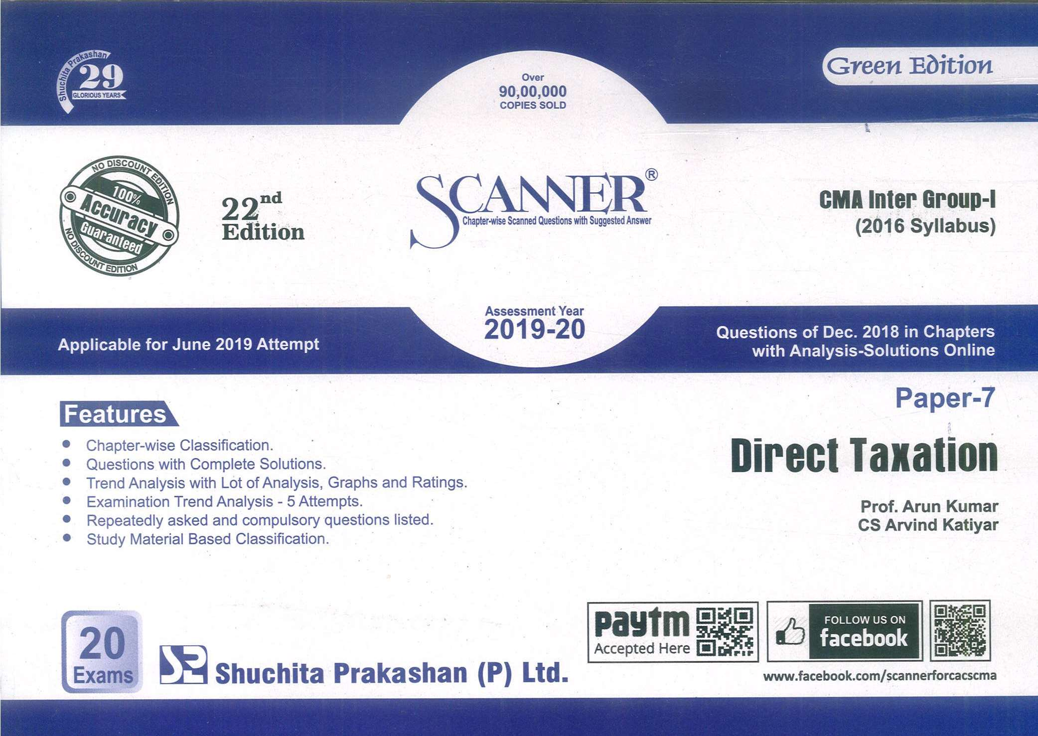 Shuchita Solved Scanner Direct Taxation for CMA Inter New Syllabus Group I Paper 7 by Prof. Arun Kumar and CA Raj K Agarwal for June 2019 Exam (Shuchita Prakashan) Edition 22th Jan 2019