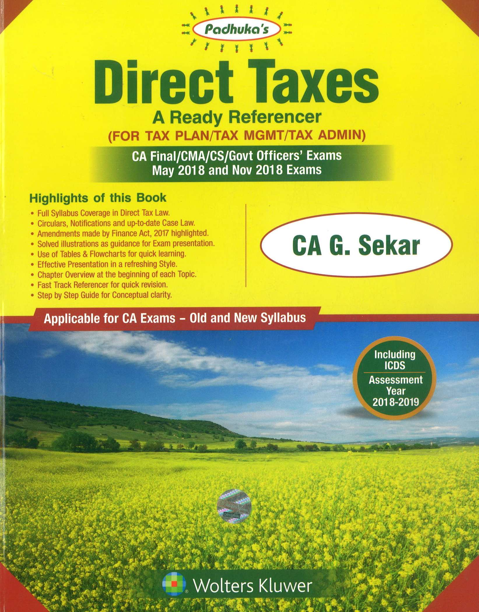Padhuka Direct Taxes A ready Reference for CA Final for May/Nov 2018 Exam (Old & New Syllabus) by CA G. Sekar (Wolters Kluwer Publishing) Edition 19th June 2018