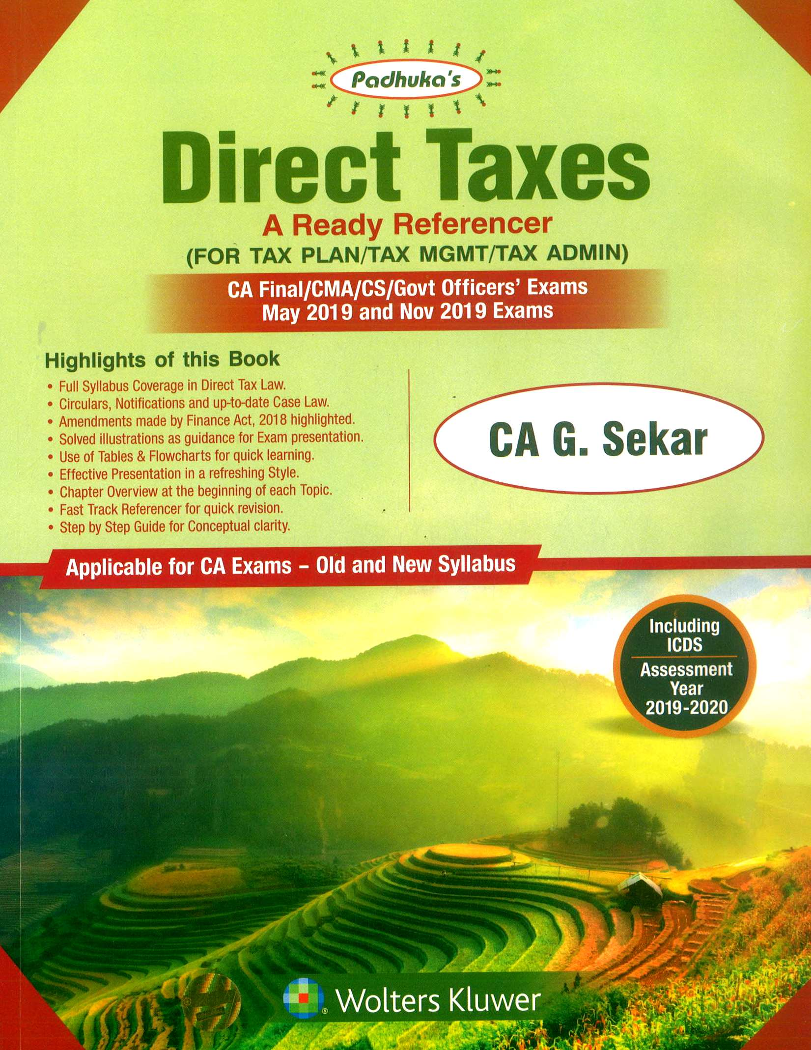 Padhuka Direct Taxes A ready Reference for CA Final for May/Nov 2019 Exam (Old & New Syllabus) by CA G. Sekar (Wolters Kluwer Publishing) Edition 19th dec 2018