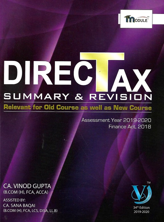 VG Learning Destination Direct Tax Summary Module for CA Final by Vinod Gupta Applicable for May 2019 Exam (VG Learning Destination Publishing) Edition 2019