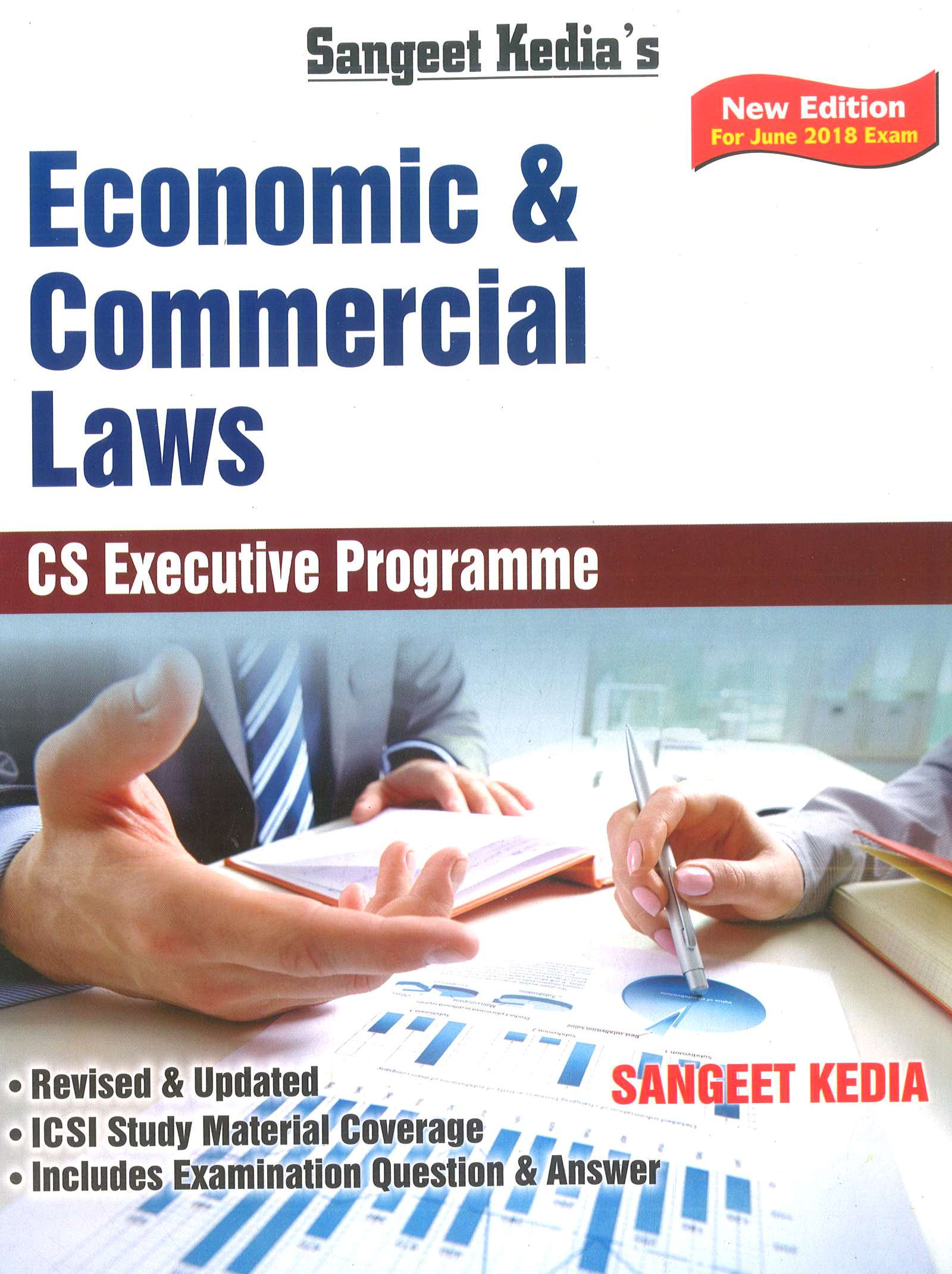Pooja Law House CS Executive Economic & Commercial Laws (New Syllabus) by Sangeet Kedia Applicable for June 2018 Exam (Pooja Law House Publishing) Edition 20th, 2018