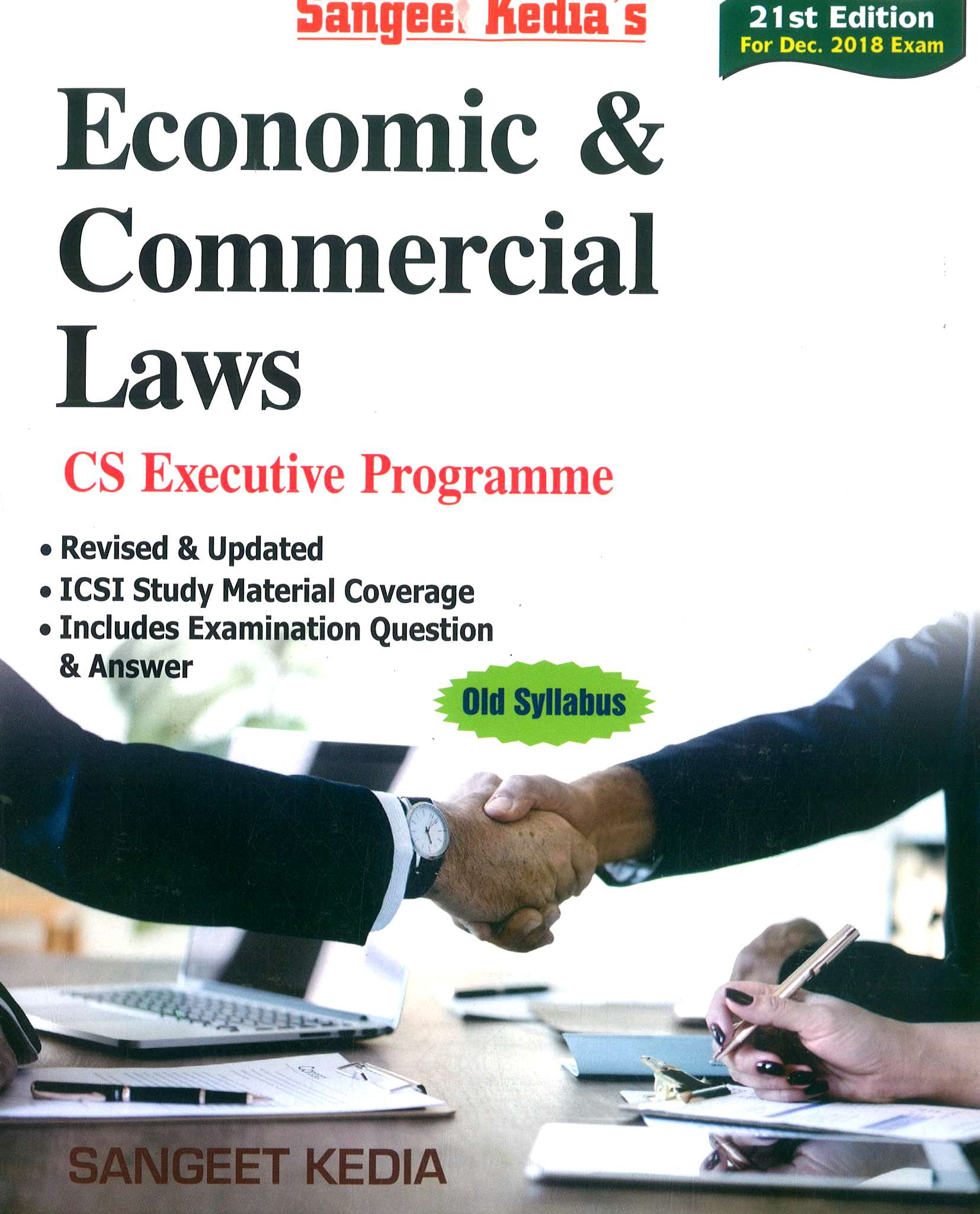 Pooja Law House CS Executive Economic & Commercial Laws (New Syllabus) by Sangeet Kedia Applicable for Dec 2018 Exam (Pooja Law House Publishing) Edition 21th, 2018