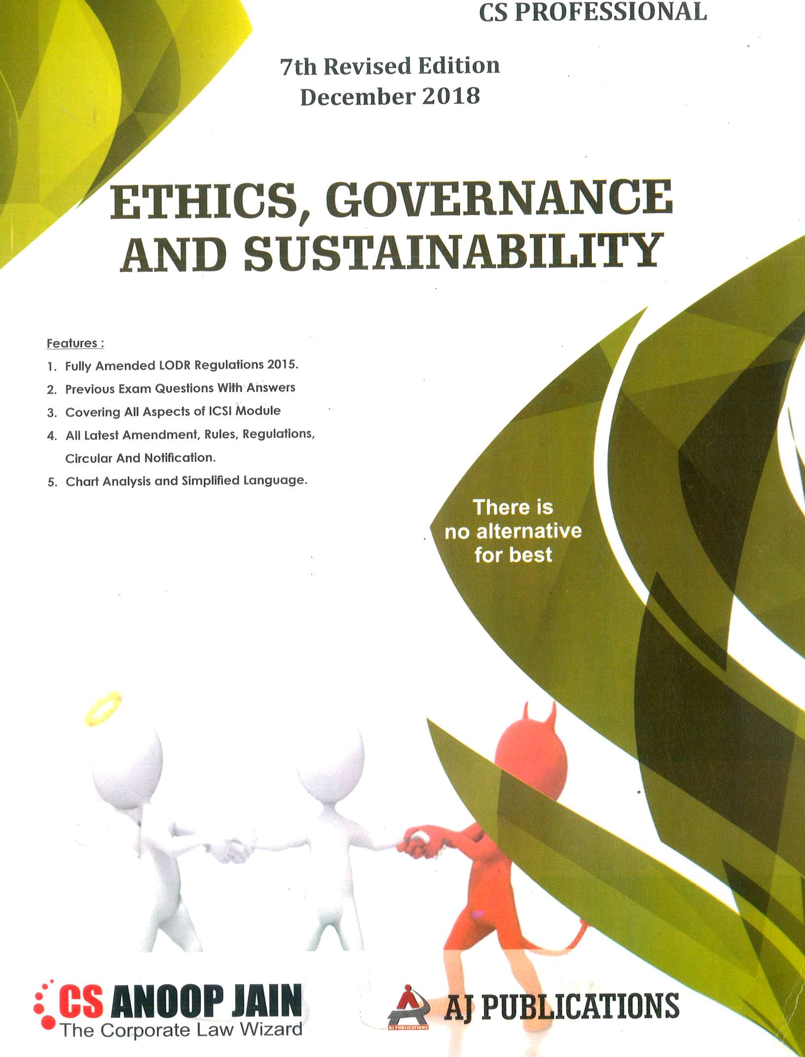 AJ Publication Ethics, Governance & Sustainability for Dec 2018 Exam for CS Professional by CS Anoop Jain (AJ Publishing) 7th Edition 2018
