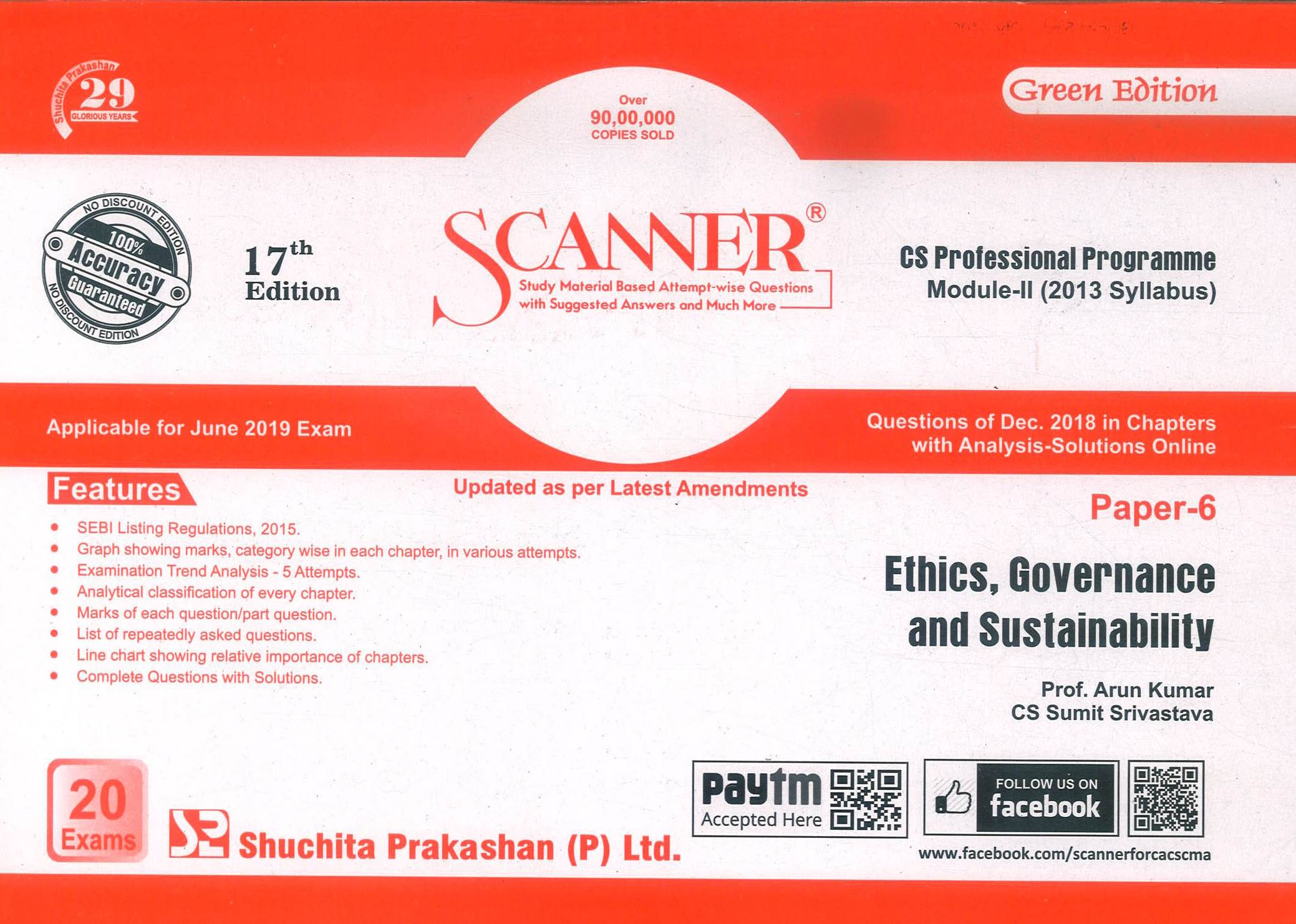 Shuchita Ethics, Governance and Sustainability Solved Scanner for June 2019 Exam for CS Professional Programme Module-II (New Syllabus) Paper 6 Green Edition by Prof. Arun Kumar, CS Sumit Srivastava (Shuchita Prakashan) Edition 17th 2019