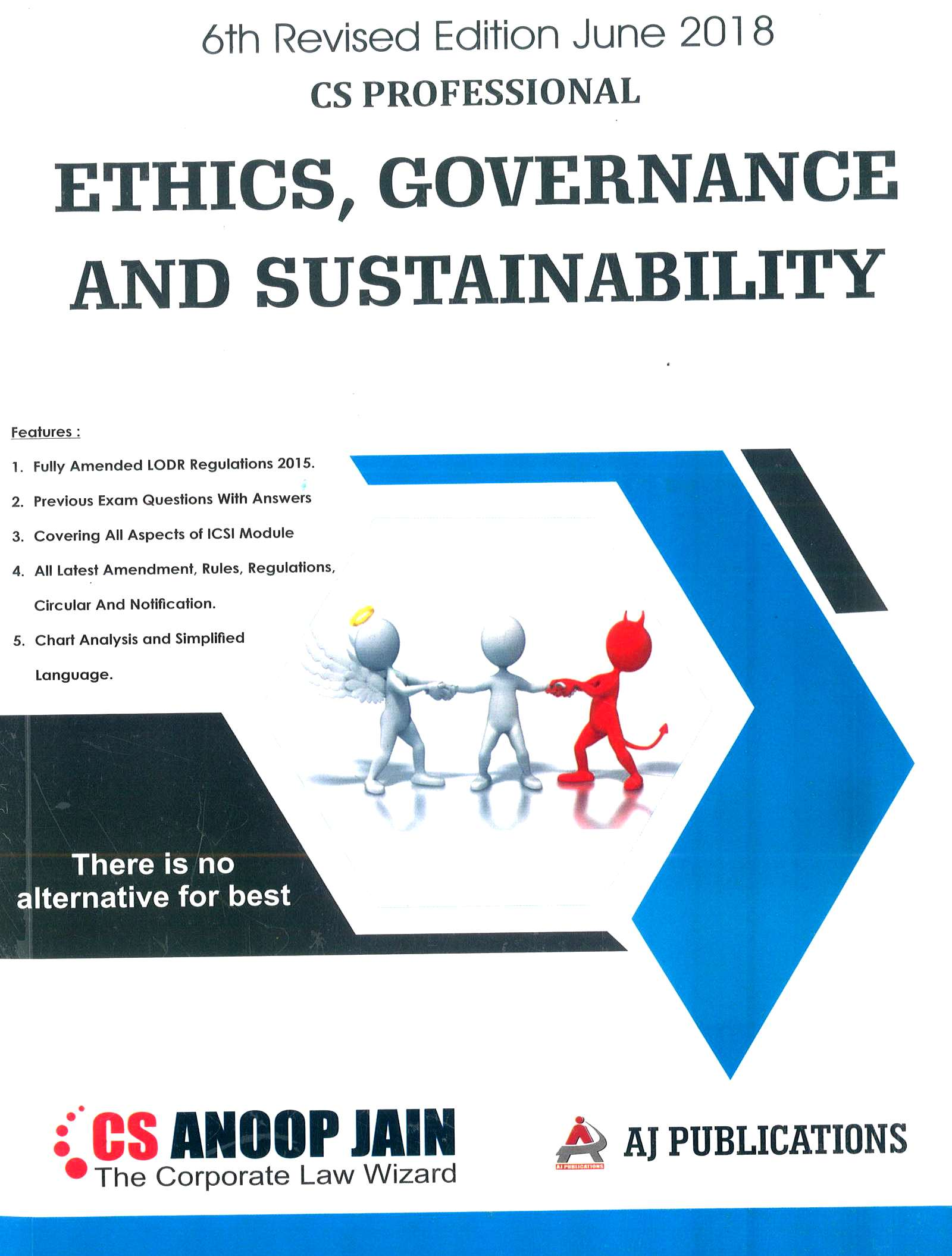 AJ Publication Ethics, Governance & Sustainability for June 2018 Exam for CS Professional by CS Anoop Jain (AJ Publishing) 6th Edition 2018