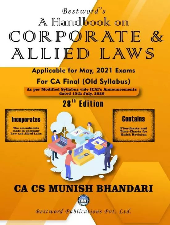 Bestword's A hand book on Corporate & Allied Laws Applicable for May 2021 Exam for CA Final by CA Munish Bhandari (Bestword's Publishing) for 2021 exams