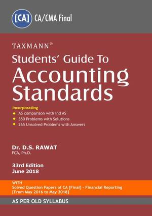 Taxmann's Accounting Standards for  CA Final/CMA, Nov 2018 Exam by Dr. D.S. Rawat (Taxmann's Publishing) Edition 33th, Dec 2018