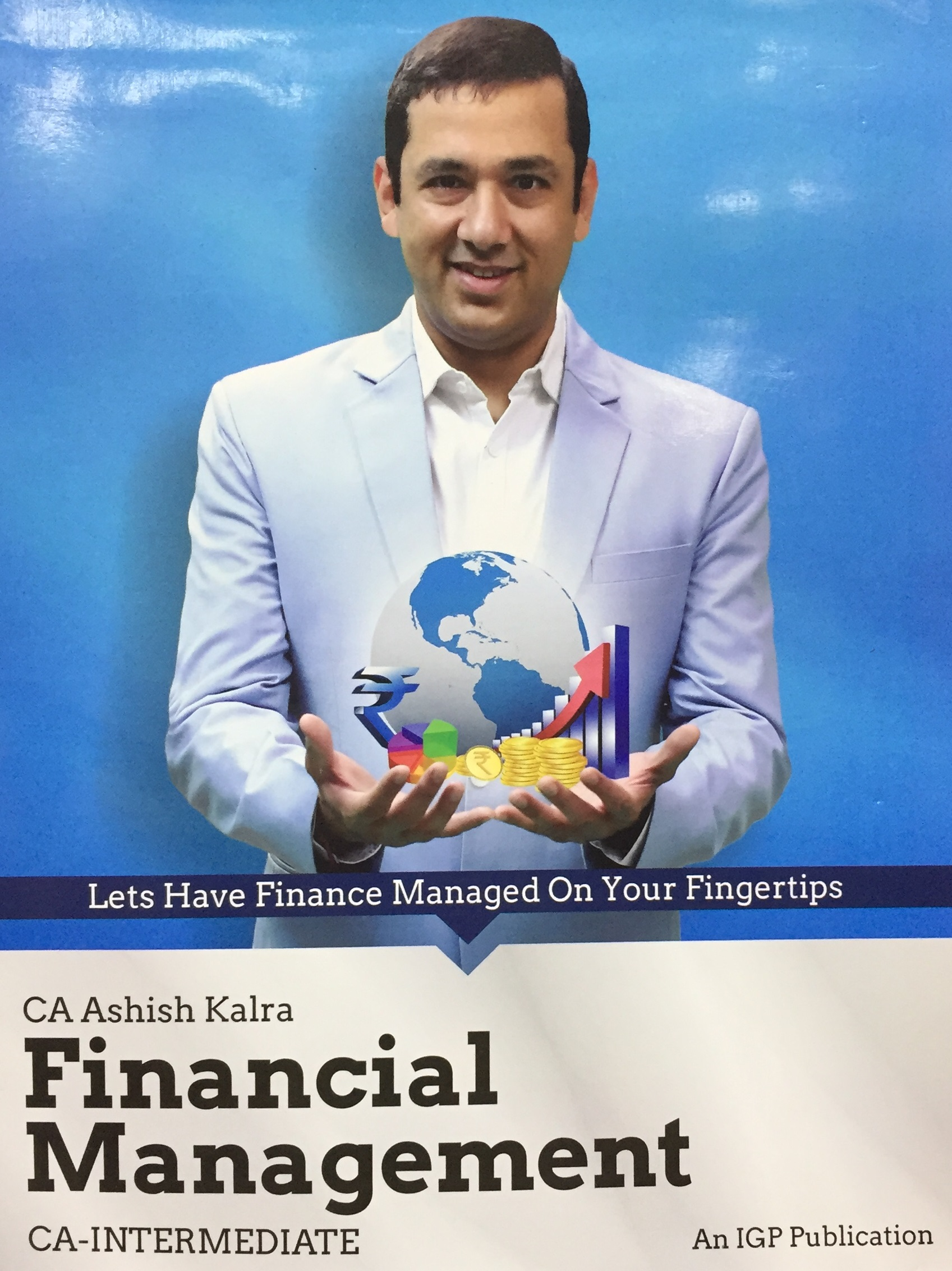IGP Ashish Kalra's Financial Management by CA Intermediate by CA Ashish Kalra (IGP Publishing) Edition 2020