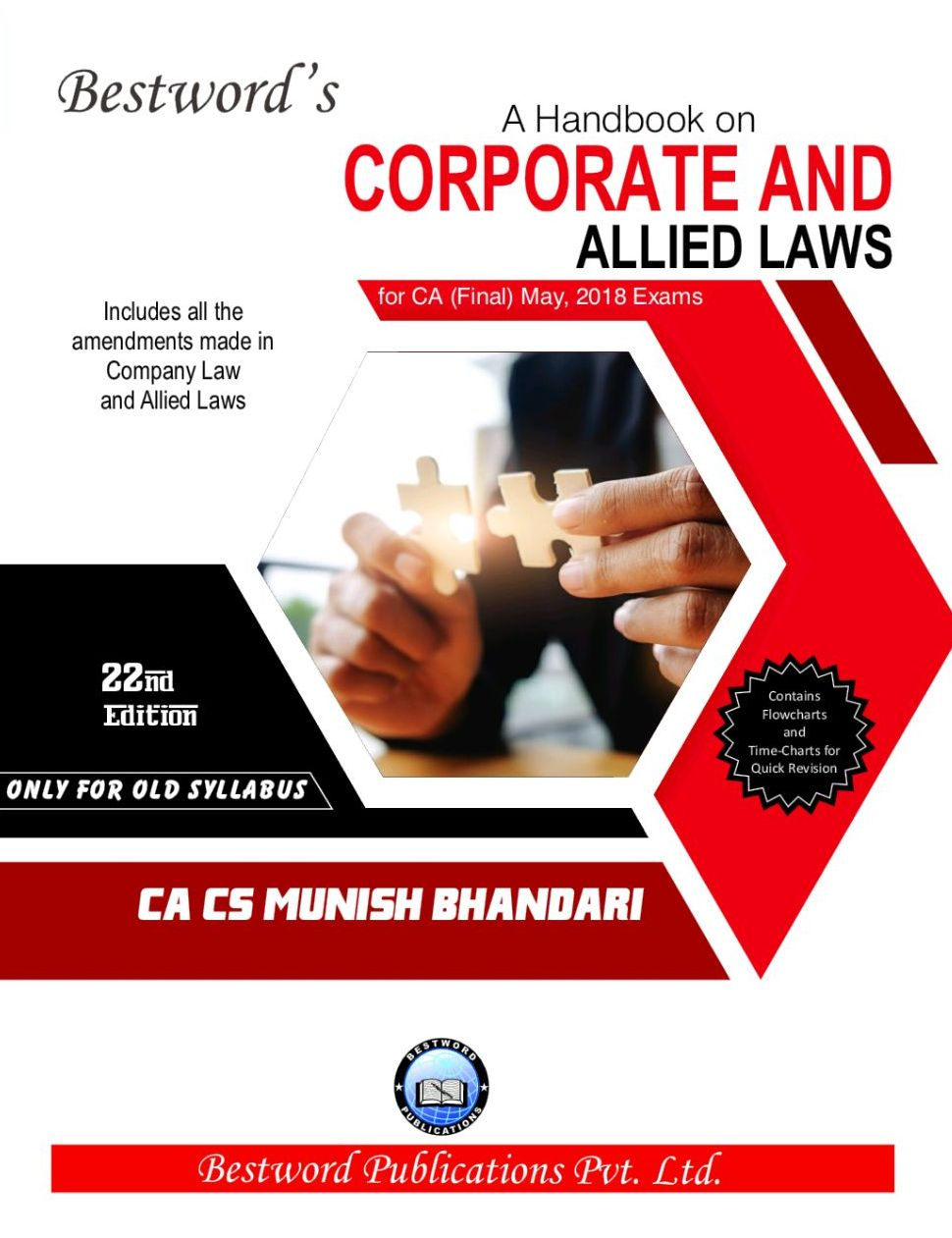 Bestword's A hand book on Corporate & Allied Laws for CA Final for May 2018 exam by CA Munish Bhandari (Bestword's Publishing) Edition 22nd, 2018