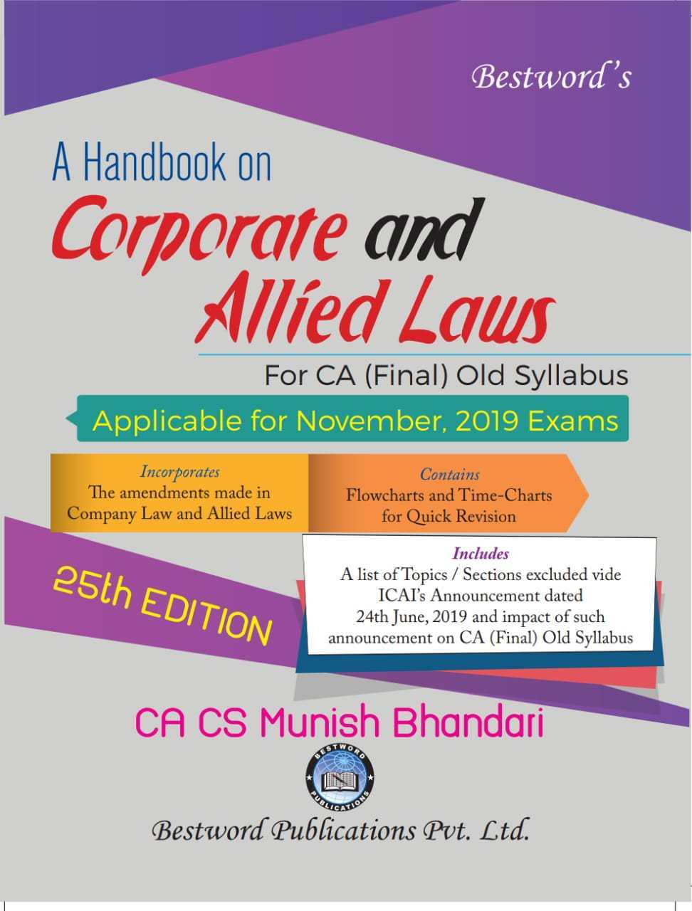 Bestword's A hand book on Corporate & Allied Laws for CA Final for Nov 2019 exam by CA Munish Bhandari (Bestword's Publishing)