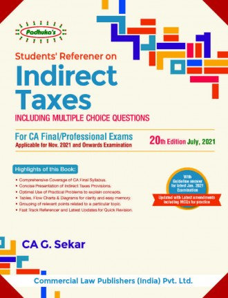Padhuka Students Reference on Indirect Taxes for CA Final (old and New Syllabus) by CA G. Sekar (Commercial law Publishers) for 2021 Exam
