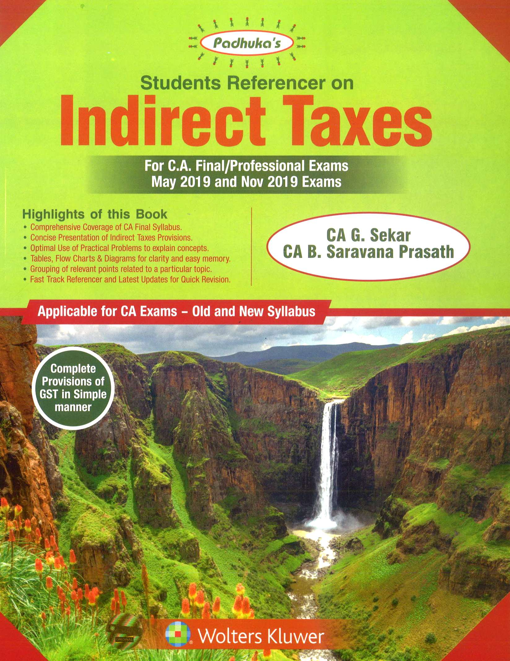 Padhuka Students' Reference on Indirect Taxes for CA Final (old and New Syllabus) for May 2019 and Nov 2019 exam by CA G. Sekar and CA. B Saravana Prasath (Wolters Kluwer Publishing) 15th Edition Dec 2018