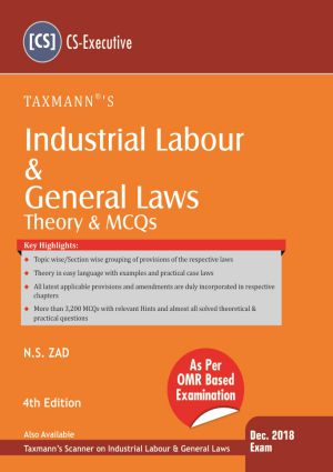 Taxmann Industrial Labour & General Laws Theory & MCQs – As Per OMR Based Examination for Dec 2018 Exam for CS Executive by Tejpal Sheth  (Taxmann's Publications) 4th Edition 2018