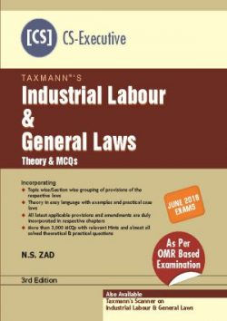 Taxmann Industrial Labour & General Laws (Theory & MCQs) for June 2018 Exam for CS Executive by Tejpal Sheth and Jigisha Thakkar (Taxmann's Publications)