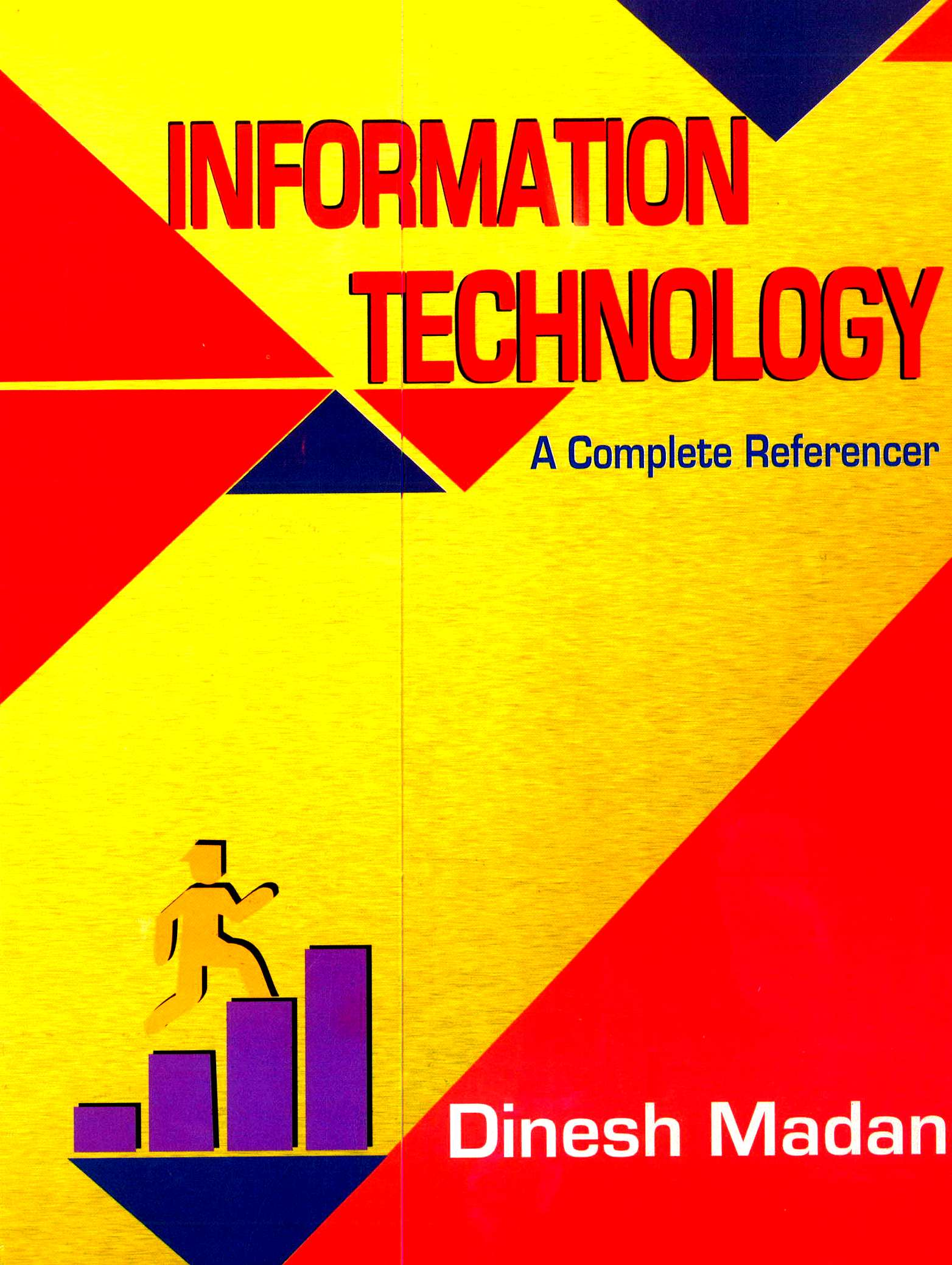 Pooja Law House A Complete Reference Information Technology For CA IPCC By Dinesh Madan Applicable for May 2018 Exam (Pooja Law House Publishing) Edition Jan 2018