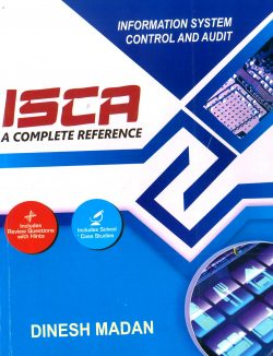 Pooja Law House CA Final Information Systems Control & Audit By Dinesh Madan Applicable for May 2018 Exam (Pooja Law Publishing)2018