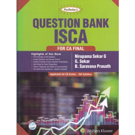 Padhuka QUESTION BANK Information Systems Control and Audit for CA Final by Nirupama Sekar G , G. Sekar & B Saravana Prasath (Wolters Kluwer Publishing)