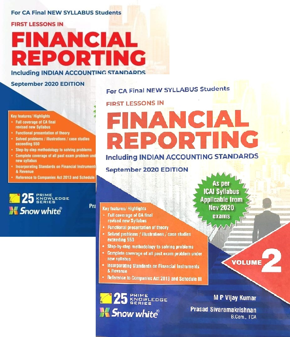 Snow White First Lessons in Financial Reporting (new syllabus) for CA Final by M P Vijay Kumar edition 2020 (Snow White Publishing)