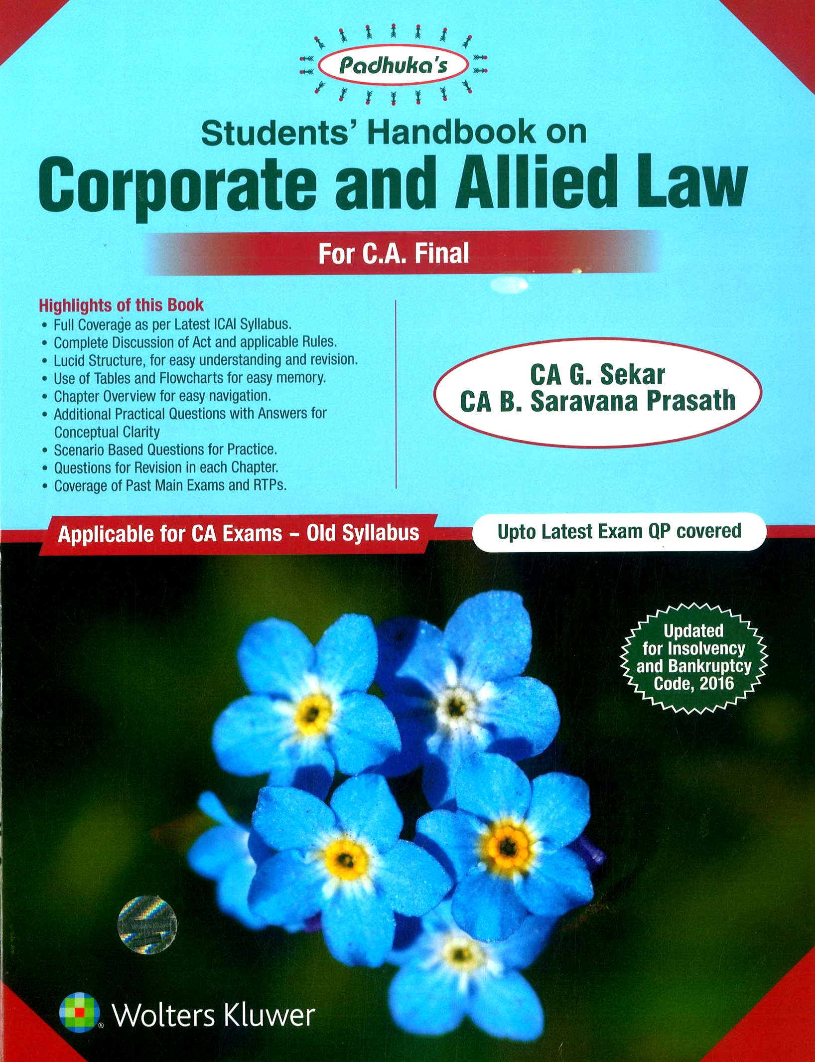 Padhuka's Students'Handbook on Corporate and Allied Law CA Final for Nov 2018 exam by CA G. Sekar and CA B. Saravana Prasath (Wolters Kluwer Publishing) Edition 2018
