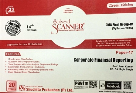 Shuchita Solved Scanner Corporate Financial Reporting New Syllabus By Arun Kumar, Rajiv Singh Applicable For June 2018 Exams (Shuchita Prakashan) Edition 2018
