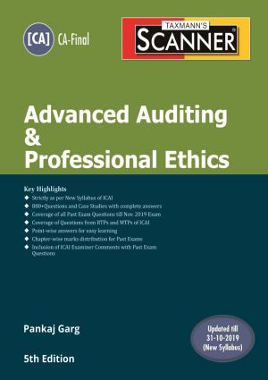 Taxmann Scanner Advanced Auditing & Professional Ethics New Syallbus For CA Final By CA Pankaj Garg Applicable for May 2020 Exam
