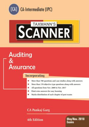 Taxmann CA IPCC for Scanner Auditing & Assurance By Pankaj Garg Applicable For May/Nov.2018 Exams (Taxmann Publications) Edition 4th Edition 2017