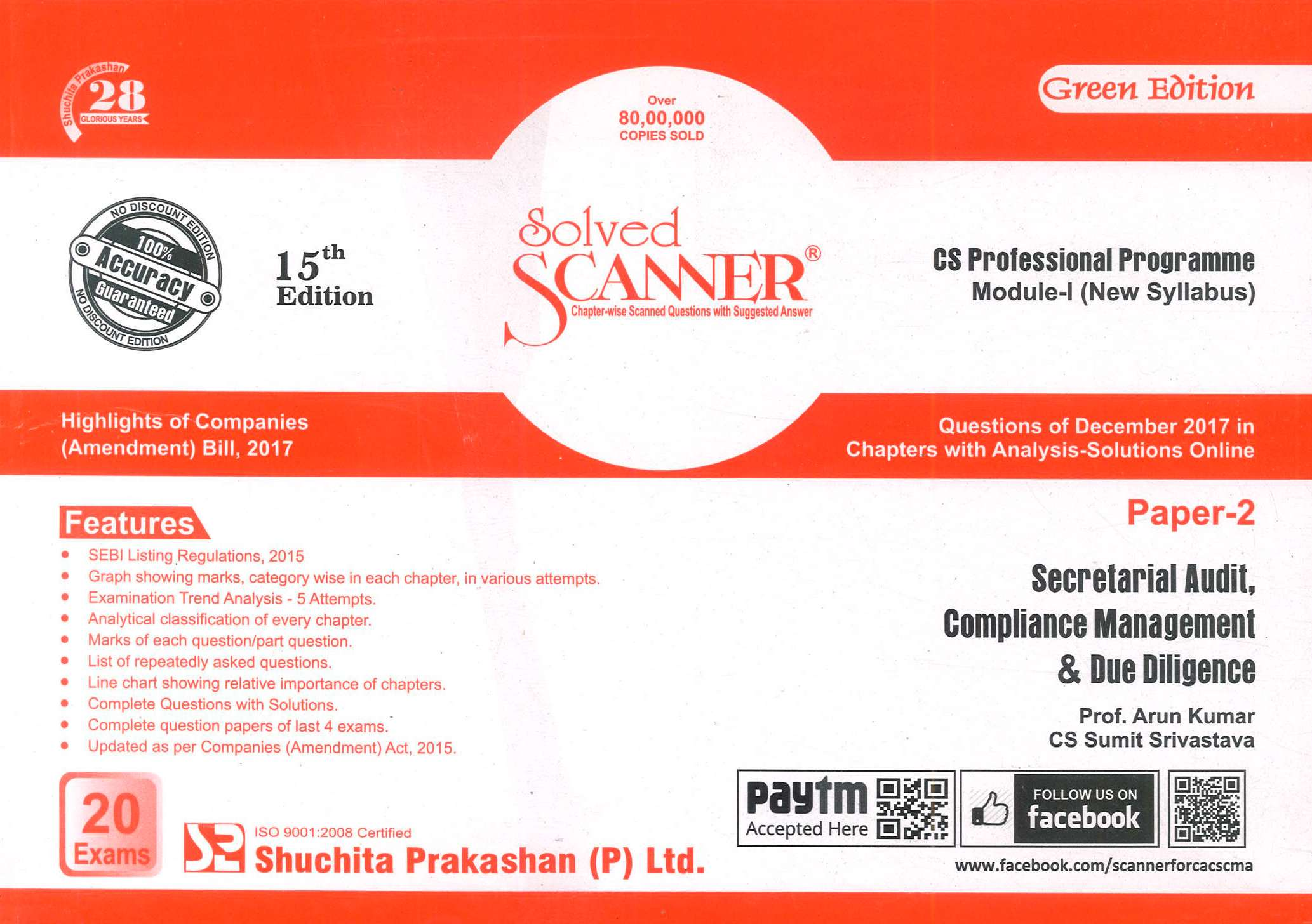 Shuchita Secretarial Audit, Compliance Management & Due Diligence Solved Scanner for June 2018 Exam for CS Professional Programme Module-I (New Syllabus) Paper 2 Green Edition by Prof. Arun Kumar and CS Sumit Srivastave (Shuchita Prakashan) Edition 15th 2018
