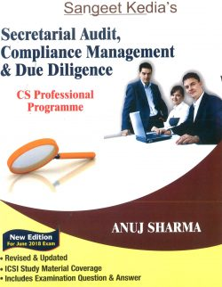 Sangeet Kedia's CS Professional Secretarial Audit , Compliance Management & Due Diligence (New Syllabus) By Anuj Sharma Applicable for June 2018 Exam (Pooja Law House Publishing) Edition 15th, 2018