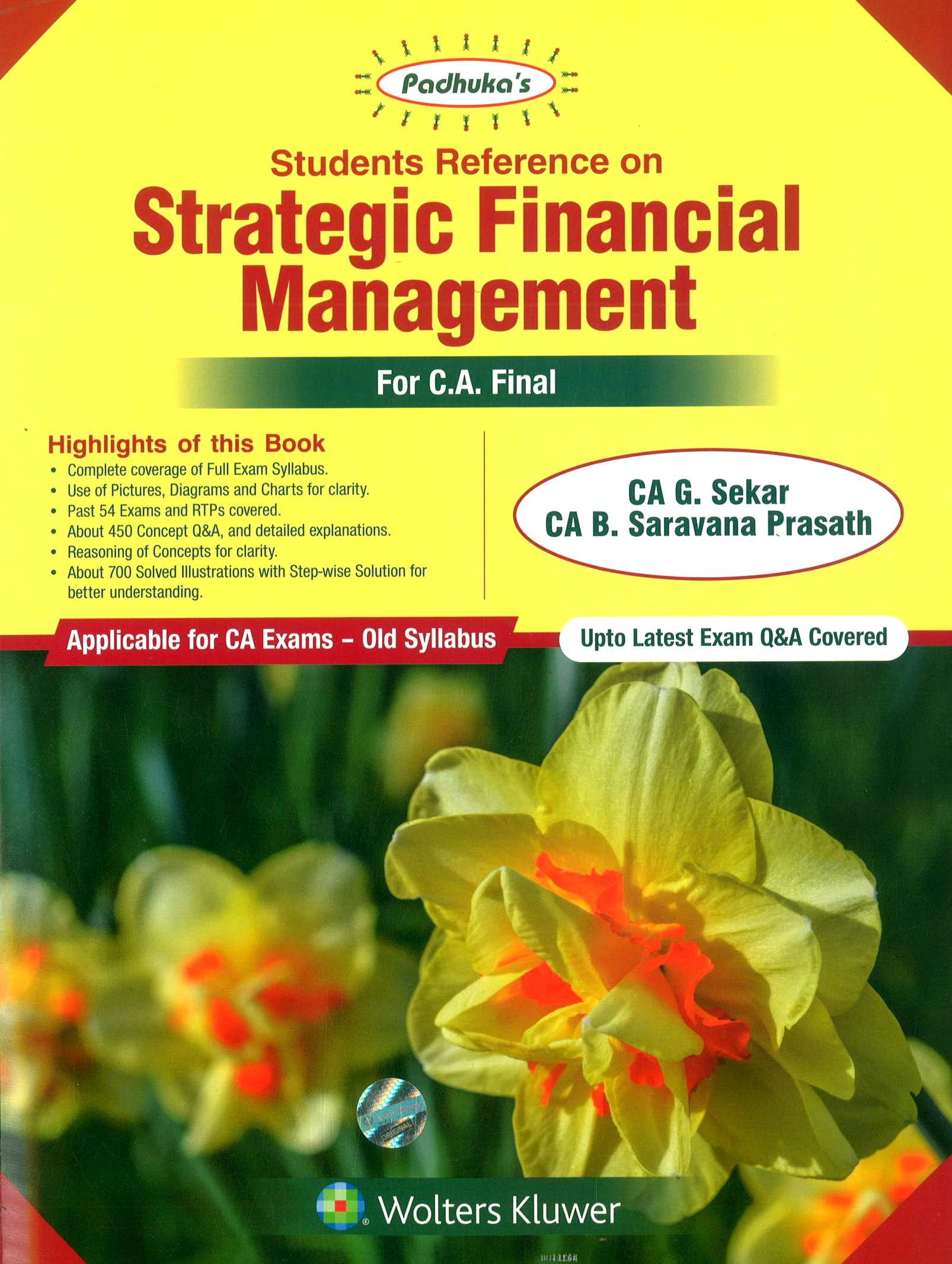Wolters Kluwer Padhuka Students' Reference on Strategic Financial Management for CA Final Nov 2018 exam by CA G. Sekar and CA B. Saravana Prasath (Wolters Kluwer Publishing) Edition 2018