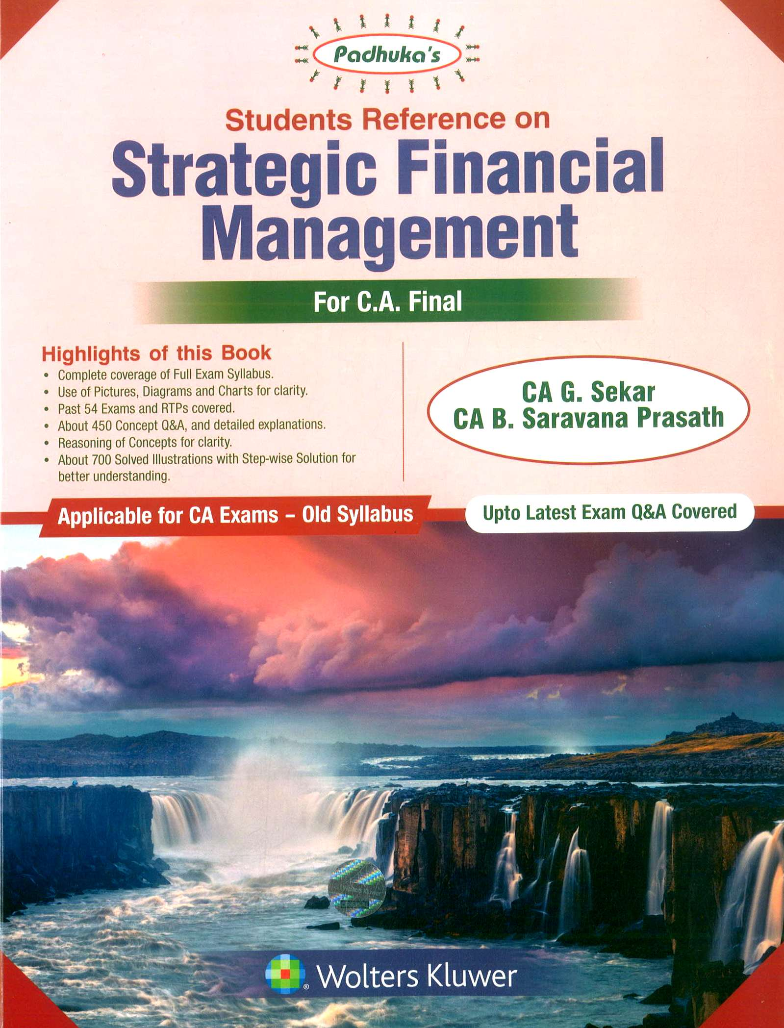 Wolters Kluwer Padhuka Students' Reference on Strategic Financial Management for CA Final May 2019 exam by CA G. Sekar and CA B. Saravana Prasath (Wolters Kluwer Publishing) 11th Dec Edition 2018