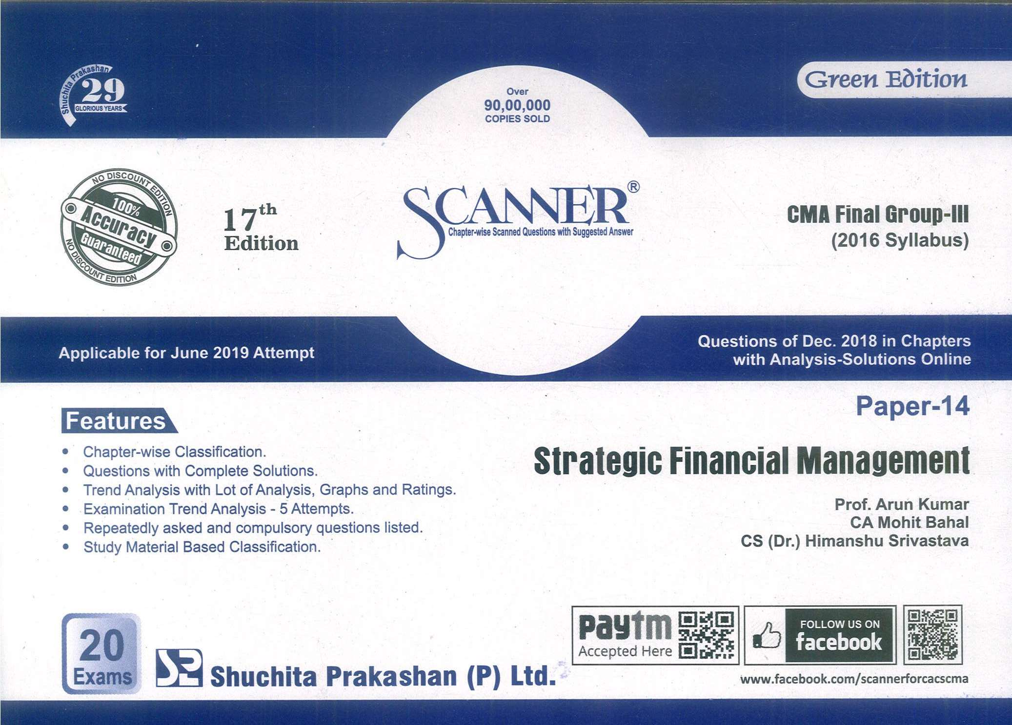 Shuchita Solved Scanner Strategic Financial Management for CMA Final Group III Paper 14 (2016 Syllabus) for June 2019 Exam by Prof. Arun Kumar and CA Raj Agarwal (Shuchita Prakashan) Edition 2019