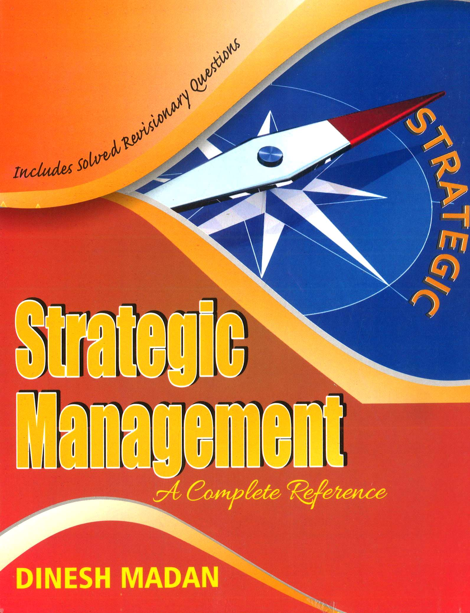 Pooja Law House A Complete Reference Strategic Management For CA IPCC By Dinesh Madan for May 2018 (Pooja Law House Publishing) Edition  Jan 2018