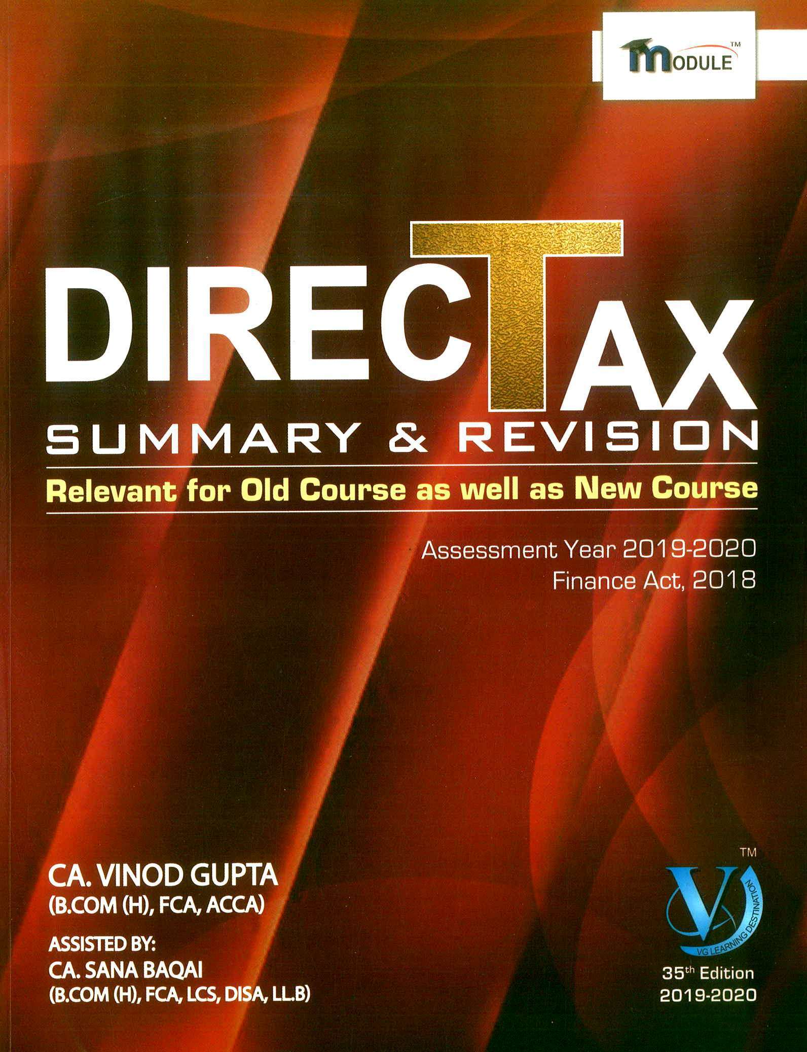 VG Learning Destination Direct Tax Summary Module for CA Final by Vinod Gupta Applicable for Nov 2019 Exam (VG Learning Destination Publishing) Edition 2019