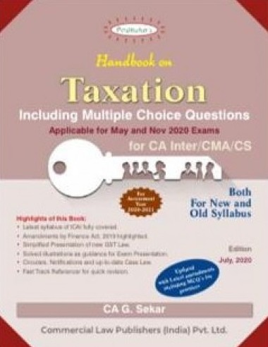 Padukas Handbook on Taxation for CA-Inter (IPC )/CMA/CS by CA G. Sekar (Wolters kluwer Publishing) for Nov 2020 Exam