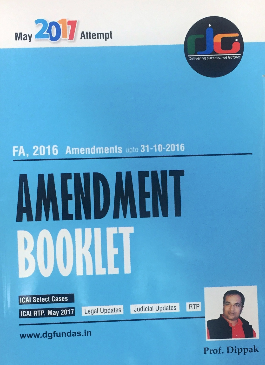 Indirect Tax Amendment Booklet for CA Final by Prof Dippak Gupta (DG Education)Applicable For May 2017 Exam