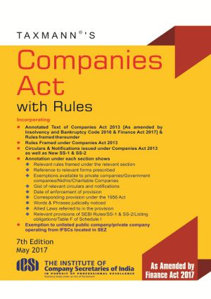 Taxmann Companies Act with Rules  As Amended by Finance Act 2017 for Professional Course (Taxmann Publishing)7th Edition 2017