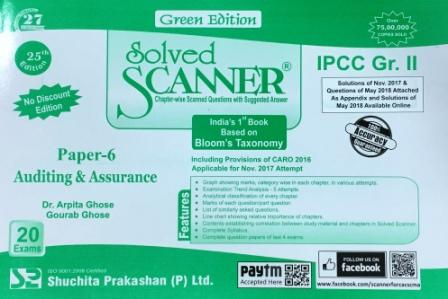 Shuchita Solved Scanner of Auditing & Assurance Paper 6 for Nov 2018 (Old Syllabus) CA-CPT Exam Green Edition by CA Amar Omar and CA Rasika Goenka (Shuchita Prakashan) Edition 2017
