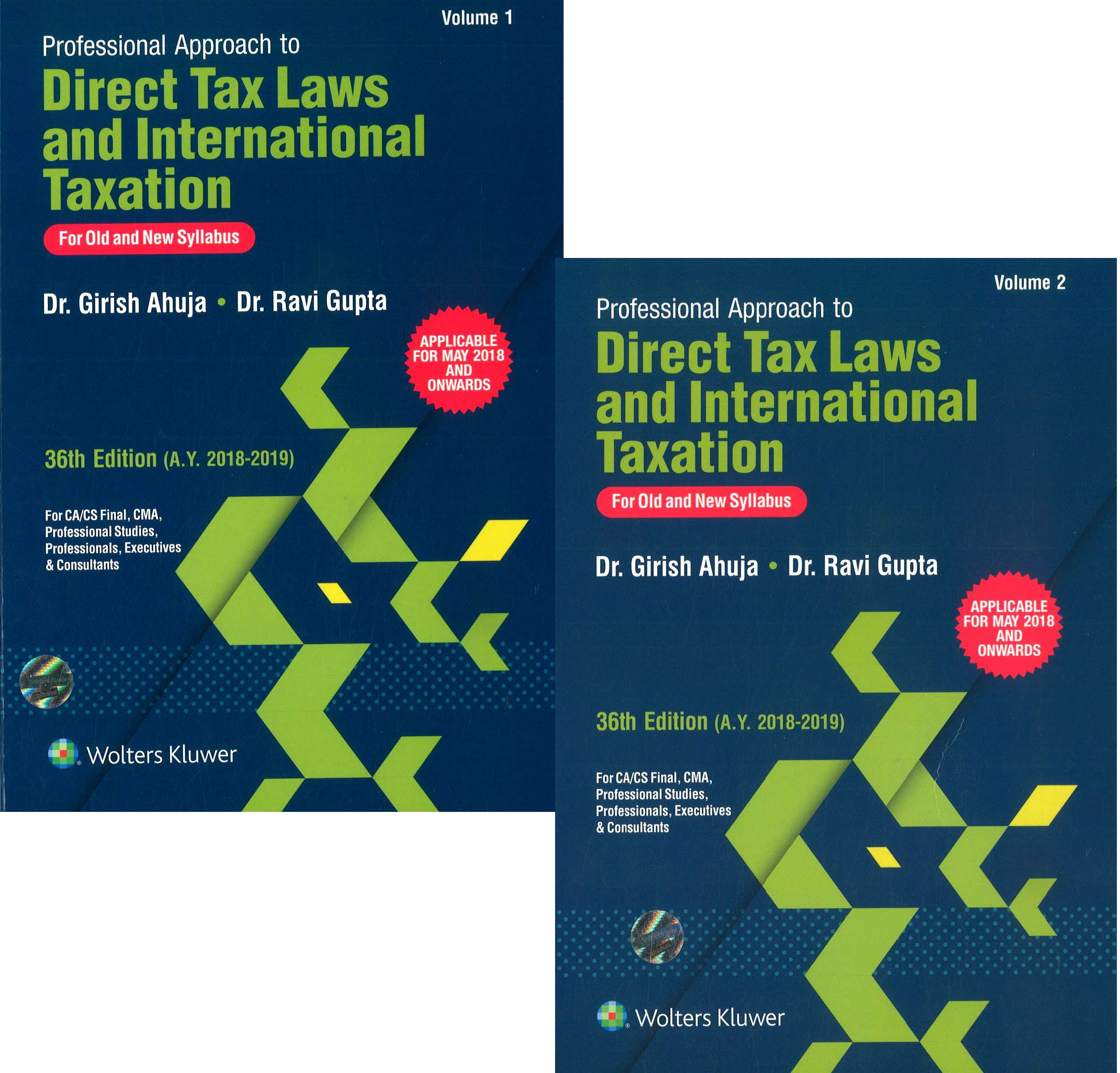 CCH Professional Approach to Direct Taxes Law & Practice for Old and New Syllabus for CA/CS/CMA Final By Dr Girish Ahuja Dr Ravi Gupta Applicable for May 2018 Exam 36th Edition December 2017