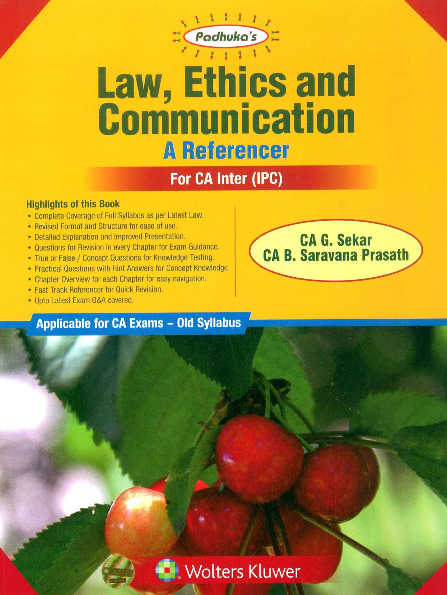 Padhuka's Law, Ethics and Communication A Reference for CA IPCC by CA G. Sekar and CA B. Saravana Prasath (Wolters Kluwer Publication) for May 2020 Exam