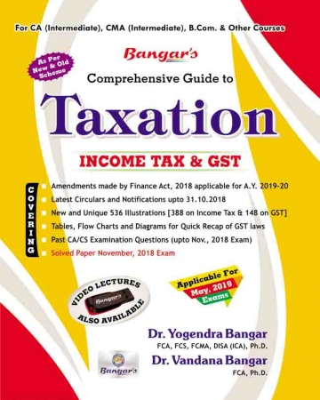Aadhya Prakashan Comprehensive Guide to Taxation (Income Tax and GST) Old and New Syllabus both for CA Intermediate,CMA Intermediate By Vandana Bangar, Yogendra Bangar Applicable for May 2019 Exam
