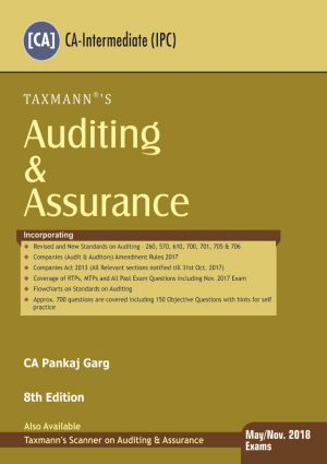 Taxmann CA IPCC Auditing & Assurance by Pankaj Garg Applicable for May/Nov.2018 Exams 8th Edition 2017