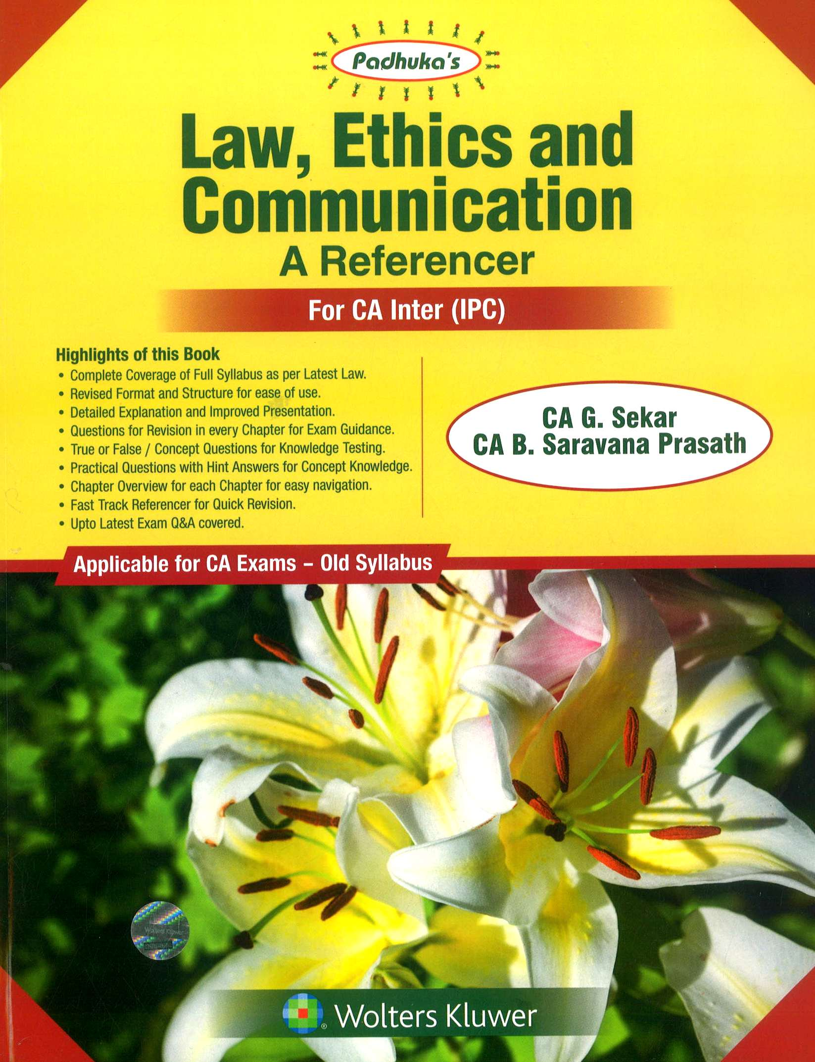 Padhuka's Law, Ethics and Communication A Reference for CA Inter (IPC) by CA G. Sekar and CA B. Saravana Prasath (Wolters Kluwer Publication) Edition 2018 for Nov 2018 Exam